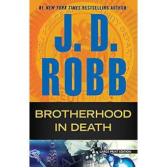 Brotherhood in Death by J D Robb - 9781594139437 Book