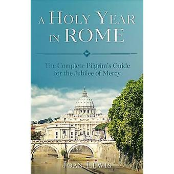 A Holy Year in Rome by Joan Lewis - 9781622823338 Book