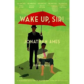 Wake Up - Sir! by Jonathan Ames - Jamie Keenan - 9781782271215 Book