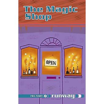 The Magic Shop - Level 4 by Keith West - Jillian Powell - Stan Cullimo
