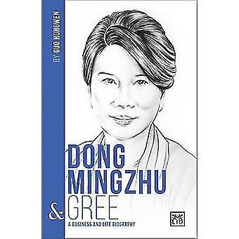 Dong Mingzhu and Gree - 9781911498308 Book