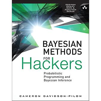 Bayesian Methods for Hackers: Probabilistic Programming and Bayesian Inference (Addison-Wesley Data & Analytics) (Paperback) by Davidson-Pilon Cameron