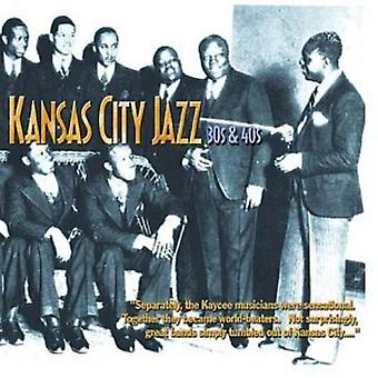 Kansas City Jazz 30's & 40's - Kansas City Jazz 30's & 40's [CD] USA import