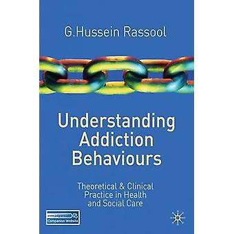 Begrip verslaving gedrag door G. Hussein Rassool