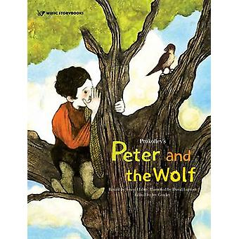 Prokofievs Peter and the Wolf by JiSeul Hahm & Joy Cowley & David Lupton
