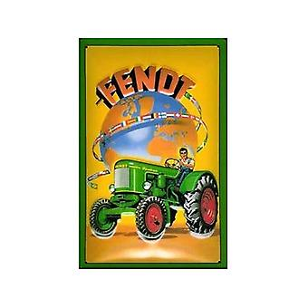 Fendt Tractors Globe Embossed Steel Sign