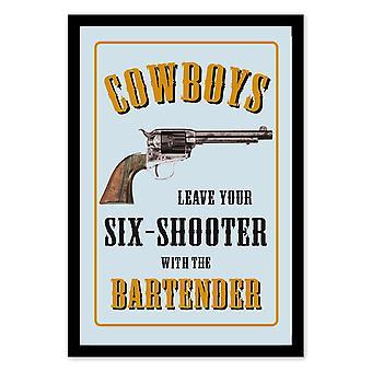 Cowboys Leave Your Sixshooter Revolver Wandspiegel mit schwarzer Kunststoffrahmung in Holzoptik.