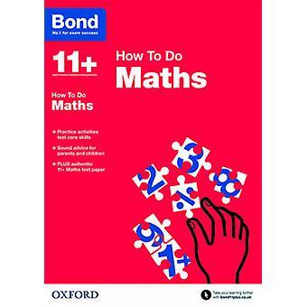 Bond 11 + - Mathematik - How to Do von Elisabeth Heesom - Bond - 9780192742278