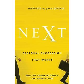 Next by William Vanderbloemen - Warren Bird - 9780801005718 Book