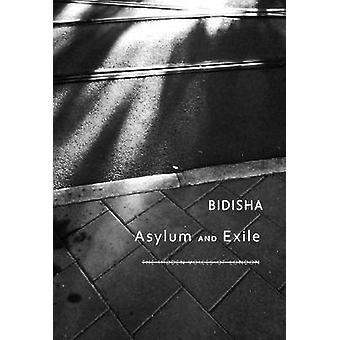 Asylum and Exile - The Hidden Voices of London by Bidisha - 9780857422