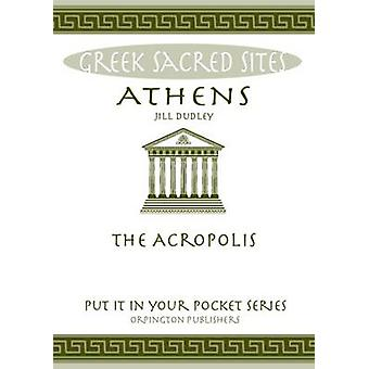 Athens - The Acropolis. All You Need to Know About the Gods - Myths an