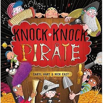 Knock Knock pirat av Caryl Hart - 9781444928501 bok