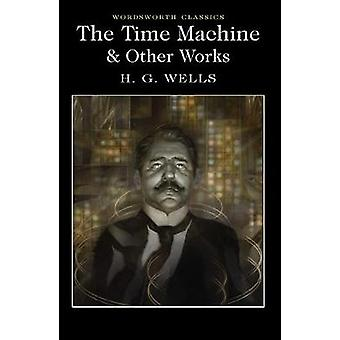 The Time Machine and Other Works by H. G. Wells - Laurence Davies - 9