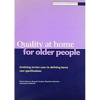Quality at Home for Older People - Involving Service Users in Defining