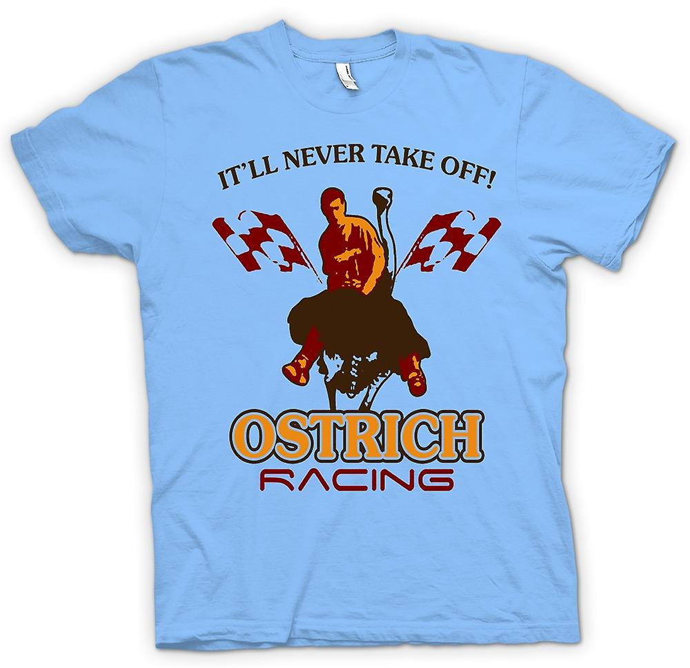 Herren T-Shirt - Ostrich Racing Take Off Nie - Lustiges