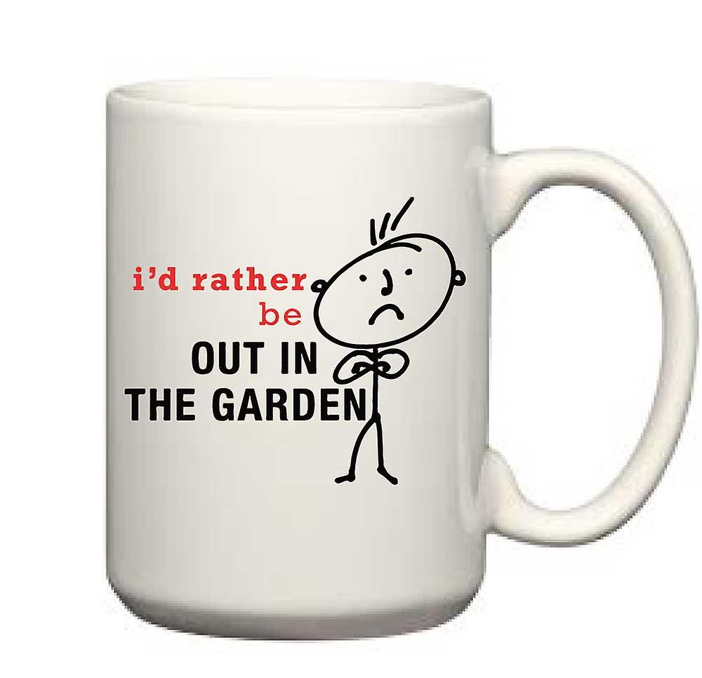 Mug Rather Men's Man Be Garden In I'd The Out 0nwkOP