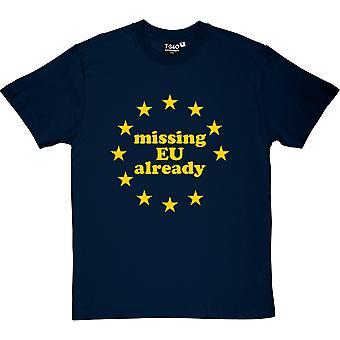 Saknas EU redan mäns T-Shirt