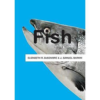 Fish by Elizabeth R. DeSombre - J. Samuel Barkin - 9780745650203 Book