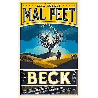 Dokonać rezerwacji Beck przez Mal Peet - Meg Rosoff - 9781406331127
