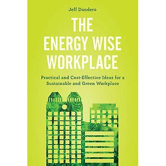 A energia inteligente no local de trabalho - ideias práticas e econômicas para um S