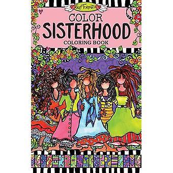 Color Sisterhood Coloring Book by Suzy Toronto - 9781497201583 Book