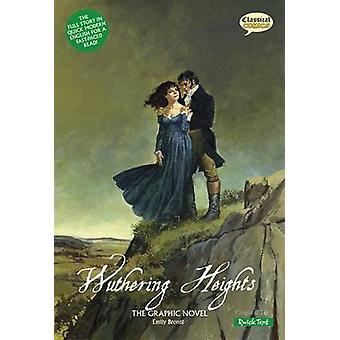 Wuthering Heights the Graphic Novel Quick Text (British English ed) b