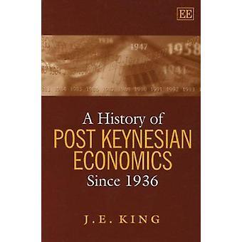 Een geschiedenis van het Post-keynesianisme sinds 1936 door John E. King - 97