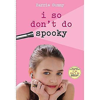 I So Dont Do Spooky