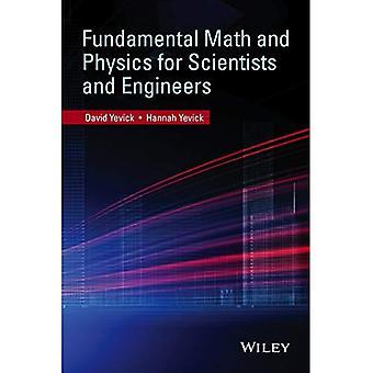 Grundlegende Mathematik und Physik für Wissenschaftler und Ingenieure