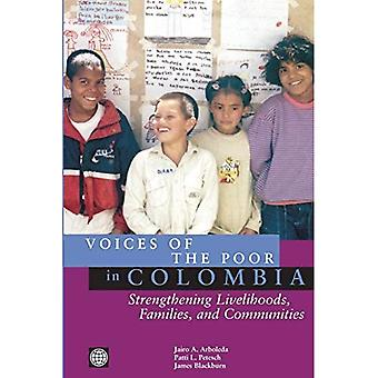 Voices of the Poor in Colombia: Strengthening Livelihoods, Families, and Communities