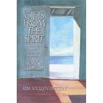 Gifts from the Spirit: Reflections on the Diaries and Letters of Anne Morrow Linbergh