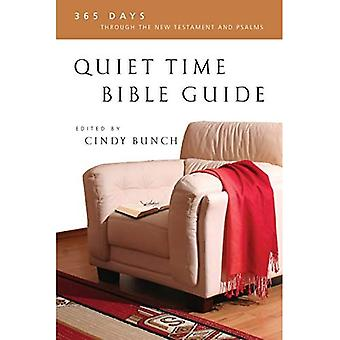 Tranquillo tempo Bibbia guida: 365 giorni attraverso il nuovo Testamento e Salmi
