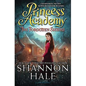 Princess Academy: Glömda systrarna