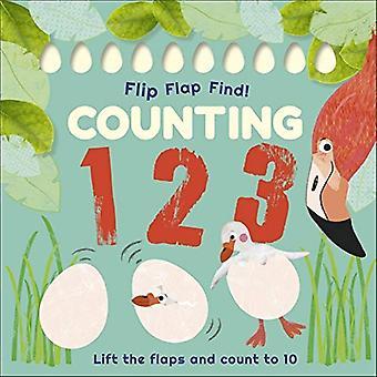 Flip, flaxa, hitta! Räkna 1, 2, 3: Lyft klaffarna och räkna till 10 [styrelse bok]