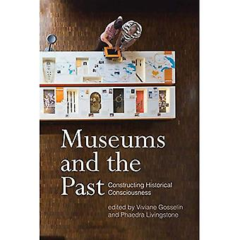 Museums and the Past: Constructing Historical Consciousness