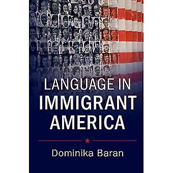 Sprog i indvandrer Amerika