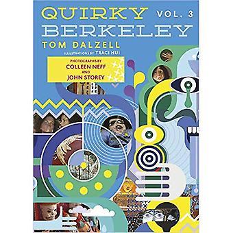 Quirky Berkeley, Volume 3