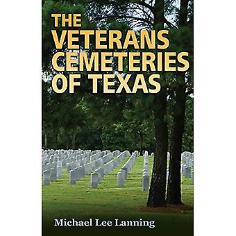 The Veterans Cemeteries of Texas (Williams-Ford Texas A&M University Military History Series)