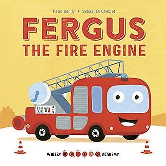 Whizzy Wheels Academy: Fergus the Fire Engine (Whizzy Wheels Academy) [Board book]