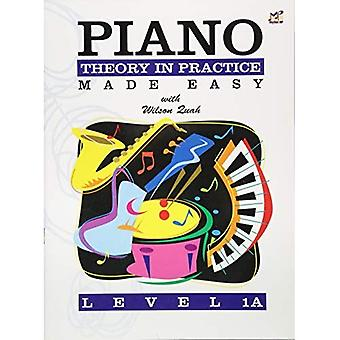 Piano Theory in Practice Made Easy 1A (Piano Solo)