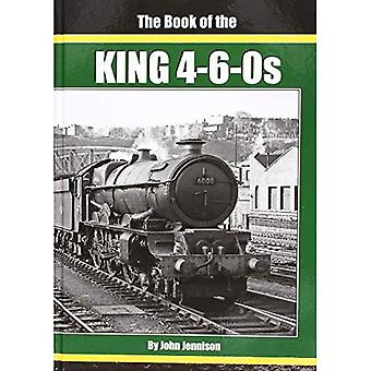 THE: BOOK OF THE KING 4-6-0S