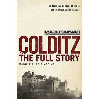 Colditz - The Full Story by P. R. Reid - 9780330509992 Book