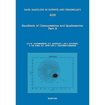 Handbook of Chemometrics and Qualimetrics Part B by Vandeginste & B. G. M.