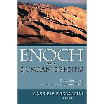 Enoch et origines de Qumran nouvel éclairage sur une connexion oubliée par Boccaccini & Gabriele