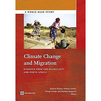 Klimaatverandering en migratie titels uit het Midden Oosten en Noord-Afrika door Wodon & Quentin