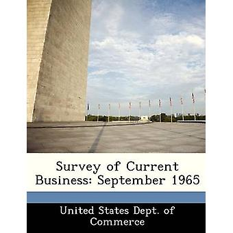 Survey of Current Business September 1965 by United States Dept. of Commerce