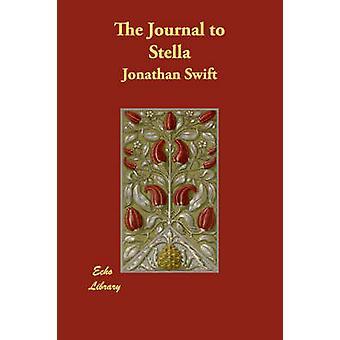 The Journal to Stella by Swift & Jonathan