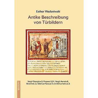 Antike Beschreibung von Trbildern by Wedeniwski & Esther
