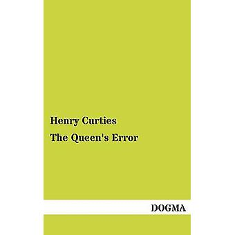 The Queens Error by Curties & Henry