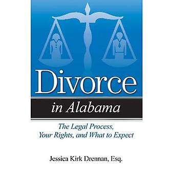 Divorce in Alabama: The Legal Process, Your Rights, and What to Expect